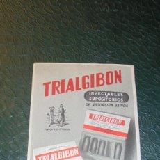 Postales: MEDICINA / IMPRESO TRIALGIBON - INYECTABLES Y SUPOSITORIOS 16X10 CM. . Lote 122706731