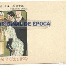 Postales: (PS-56997)POSTAL EXPOSICION EN EL CIRCULO LIRICO-ARTE SIN ARTE.OCTUBRE 1902.ILUSTRADA. Lote 124654039