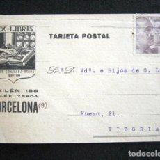 Postales: POSTAL PUBLICITARIA. PUBLICIDAD IMPRESA. FELIPE GONZALEZ ROJAS, BARCELONA. CIRCULADA, VITORIA. 1940. Lote 124738495