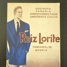 Postales: POSTAL PUBLICITARIA. RUIZ LORITE, MADRID. SASTRERÍA, PAÑERÍA, CONFECCIONES. . Lote 126983303