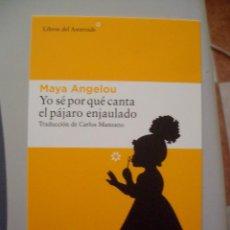 Postales: POSTAL YO SE POR QUE CANTA EL PAJARO ENJAULADO MAYA ANGELOU LIBROS DEL ASTEROIDE. Lote 127212079