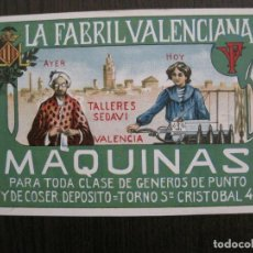 Postales: LA FABRIL VALENCIANA - MAQUINAS COSER - POSTAL PUBLICIDAD-REVERSO SIN DIVIDIR -VER FOTOS-(53.110). Lote 127252935