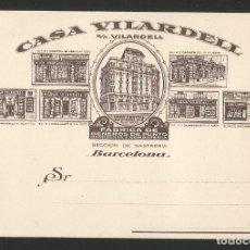 Postales: CASA VILARDELL - ALMACENES - BARCELONA- FÁBRICA DE GENEROS DE PUNTO CAMISERÍA Y CORBATERÍA - P26475. Lote 133575618