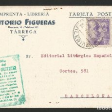 Postales: IMPRENTA LIBRERÍA ANTONIO FIGUERAS - TÀRREGA - P26475. Lote 133586198