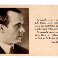 Postales: PUBLICIDAD PIANOS PLEYEL. JOSÉ ITURBI, PIANISTA,COMPOSITOR Y DIRECTOR DE ORQUESTA (VALENCIA,1895). . Lote 135394282