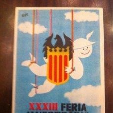 Postales: XXXIII FERIA MUESTRARIO INTERNACIONAL DE VALENCIA. 1-15 MAYO 1955. DISEÑO EDO. LIT. ORTEGA. Lote 135640787