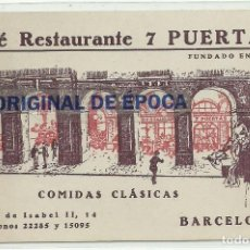 Postales: (PS-57887)TARJETA CAFE RESTAURANTE 7 PUERTAS (BARCELONA). Lote 137874598