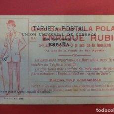 Postales: POSTAL PUBLICITARIA GRAN SASTRERÍA LA POLAR. ENRIQUE RUBIO. BARCELONA. VER FOTOS. Lote 146253046