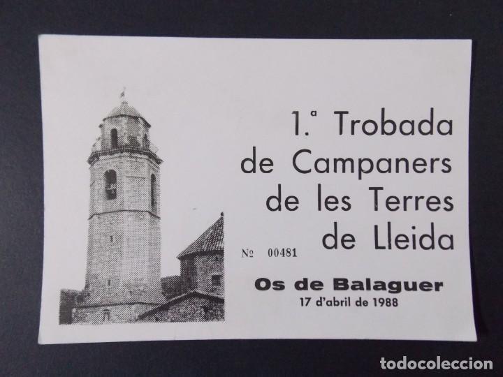 TARJETA PRIMERA TROBADA DE CAMPANERS TERRES DE LLEIDA - 1988 , OS DE BALAGUER ..A1157 (Postales - Postales Temáticas - Publicitarias)