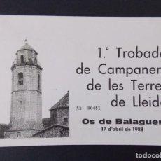 Postales: TARJETA PRIMERA TROBADA DE CAMPANERS TERRES DE LLEIDA - 1988 , OS DE BALAGUER ..A1157. Lote 147751774