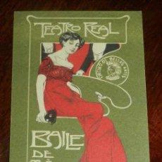 Postales: INVITACION DE SEÑORA O ENTRADA DEL TEATRO REAL, BAILE DE MASCARAS 1905, CIRCULO DE BELLAS ARTES, MID. Lote 147846378