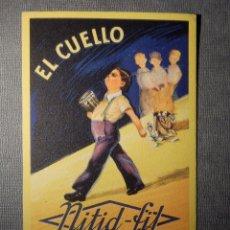 Postales: POSTAL PUBLICITARIA - EL CUELLO NITID FIT CONSERVA SIEMPRE SU BLANCURA - MADOFA - I.G. VILADOT S.L.. Lote 150503606