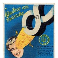 Postales: POSTAL PUBLICIDAD QUÍTESE ESA MÁSCARA CON LAXO DAURO. FARMACIA AÑO 1945. Lote 150544962