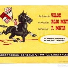 Postales: PUBLICIDAD RESOLUTIVO ROJO MATA CICATRIZANTE VELOX. FARMACIA LABORATORIO GONZALO F. MATA LEÓN. Lote 150546254