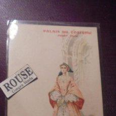 Postales: ANTIGUA POSTAL , PALAIS DU COSTUME , PROJET FELIX - RENAISSANCE - REVERSO SIN DIVIDIR IMP. . Lote 151069650