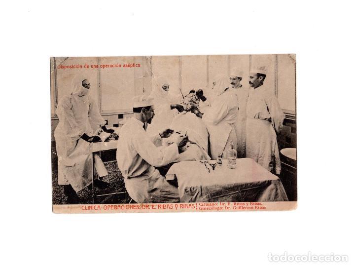 DISPOSICIÓN DE UNA OPERACIÓN ASÉPTICA - CLINICA DE OPERACIONES DR.E.RIBAS Y RIBAS (Postales - Postales Temáticas - Publicitarias)