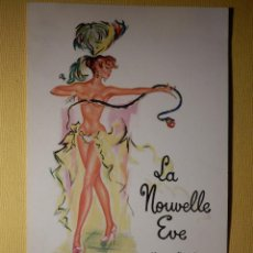 Postales: POSTAL PUBLICITARIA - CABARET DE PARÍS - LA NUOVELLE EVE - 25, RUE FONTAINE - MONTMARTRE - . Lote 156863102