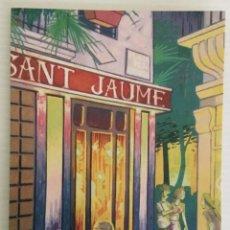 Postales: POSTAL CAFÉ SANT JAUME – VALENCIA – AÑOS 90. Lote 157352122