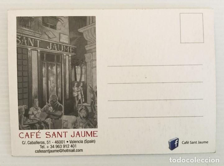 Postales: Postal Café Sant Jaume – Valencia – años 90 - Foto 2 - 157352122