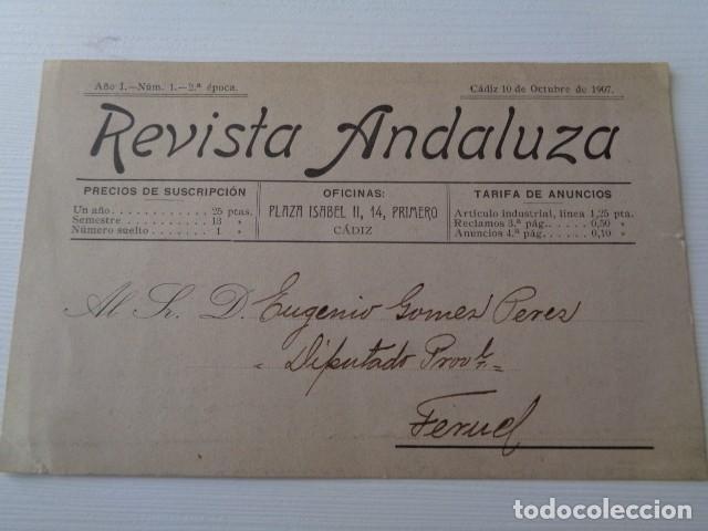 REVISTA ANDALUZA. CÁDIZ, 1908. DIRIGIDA AL DIPUTADO NACIONAL POR TERUEL, EUGENIO GOMEZ PEREZ (Postales - Postales Temáticas - Publicitarias)