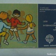 Postcards - POSTAL PUBLICITARIA LOTERIA NACIONAL , 1979. DIBUJO AÑO INTERNACIONAL DEL NIÑO - 160672986