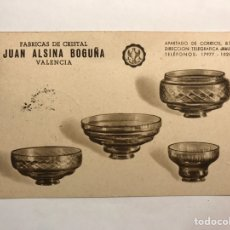 Postales: VALENCIA. POSTAL PUBLICITARIA. FÁBRICA DE CRISTAL JUAN ALSINA BOGUÑA. (A.1968). Lote 165281468