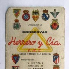 Postales: LA CORUÑA. PUBLICIDAD CONSERVAS. HERRERO & CIA (1962-63) ANVERSO, JORNADA LIGA PRIMERA DIVISIÓN .... Lote 166729696
