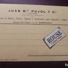 Postales: ANTIGUA POSTAL FINAL S. XIX 189... MUSICA /BARCELONA - JUAN BTA.PUJOL Y Cª. EDT. ALMACEN DE MUSICA ,. Lote 166939004