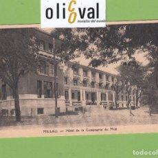 Postales: POSTAL HOTEL DE LA COMPAGNIE DU MIDI MILLAU FRANCIA PE2659. Lote 168506100