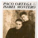 Postales: PACO ORTEGA & ISABEL MONTERO. POSTAL.. Lote 168521780