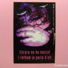 Postales: POSTAL PUBLICITARIA - ENCARA NO HA NASCUT I TOTHOM JA PARLA D´ELL (LA GESTACIÓ DEL FUTUR). Lote 170977125