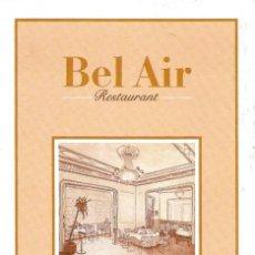 Postales: [POSTAL PUBLICITARIA] BEL-AIR RESTAURANT. CÓRCEGA, 286 - BARCELONA (SIN CIRCULAR). Lote 170996574