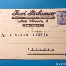 Postales: VALENCIA - JOSE PALOMAR, PAÑERIA, SASTRERIA, CONFECCIONES - CIRCULADA A TARRASA EN EL AÑO 1944. Lote 171486965
