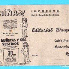 Postales: TARJETA IMPRESOS EDITORIAL BRUGUERA. MIS MUÑECAS Y SUS VESTIDOS PEQUEÑOS LIBROS PARA MUCHACHOS, 1947. Lote 171488625
