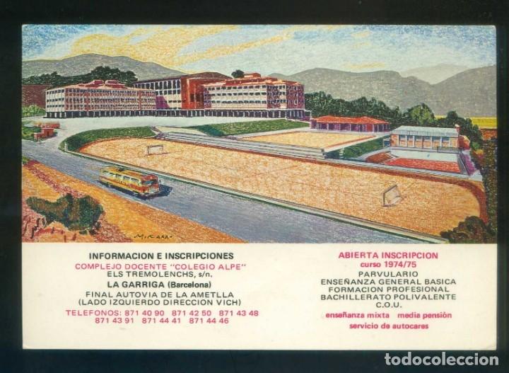 LA GARRIGA. TP PUBLICITARIA *COMPLEJO DOCENTE COLEGIO ALPE* CIRCULADA 1974 RODILLO TINTA ROJA. (Postales - Postales Temáticas - Publicitarias)
