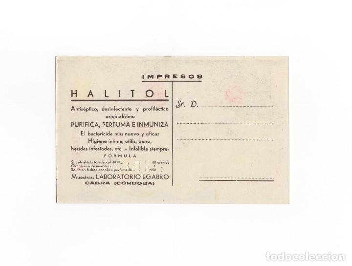 Postales: CABRA.(CÓRDOBA).- POSTAL PUBLICITARIA. HALITOL. PURIFICA, PERFUMA E INMUNIZA. LABORATORIO EGABRO. - Foto 2 - 172056183