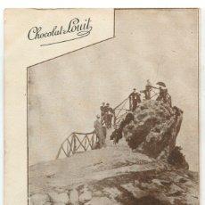 Postales: POSTAL CHOCOLAT LOUIT. EN EL PUNTO CULMINANTE DEL MONTE ULIA. SAN SEBASTIAN. Lote 176925585