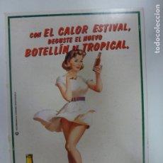 Postales: POSTAL. CON EL CALOR ESTIVAL, DEGUSTE EL NUEVO BOTELLÍN DE TROPICAL. CERVEZA TROPICAL CANARIAS. . Lote 178765148