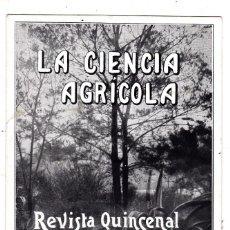 Postales: POSTAL CIRCULADA BARCELONA INTERIOR AÑO 1914 RENOVACIÓN SUSCRIPCIÓN REVISTA LA CIENCIA AGRÍCOLA. Lote 178808727