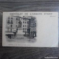 Postales: CHOCOLAT DE L'ABBAYE D'IGNY (MARNE). GRENOBLE.. Lote 179207046