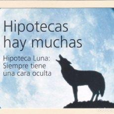 Postales: POSTAL PUBLICITARIA BANCO SANTANDER CENTRAL HISPANO. HIPOTECA LUNA. Lote 180041315