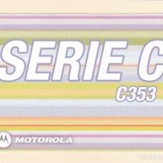 Postales: POSTAL PUBLICITARIA TELEFONO MOTOROLA SERIE C C353. Lote 180041340