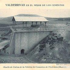 Postales: CEMENTOS VALDERRIVAS- MUELLE DE CALIZA DE LA FABRICA DE VICALVARO ( MADRID ). Lote 181718715