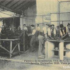 Postales: POSTAL - SEVILLA- FABRICA DE SOMBREROS VIUDA DE C.L. PALAREA. Lote 182166352