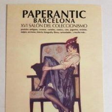 Postales: PAPERANTIC BARCELONA SALON DEL COLECCIONISMO INVITACION PUBLICITARIA 2011. Lote 183674666