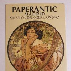 Postales: PAPERANTIC MADRID SALON DEL COLECCIONISMO INVITACION PUBLICITARIA 2008. Lote 183675117