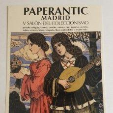 Postales: PAPERANTIC MADRID SALON DEL COLECCIONISMO INVITACION PUBLICITARIA 2006. Lote 183675155
