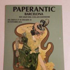 Postales: PAPERANTIC BARCELONA SALON DEL COLECCIONISMO INVITACION PUBLICITARIA 2012. Lote 199720416