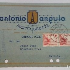 Postales: TARJETA POSTAL ANTONIO ANGULO MARROQUINERIA UBRIQUE CADIZ CENSURA MILITAR UBRIQUE 1939 CIRCULADA. Lote 184770363