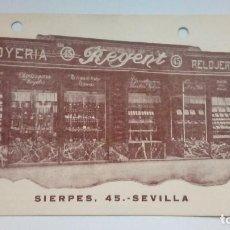 Postales: TARJETA JOYERIA REGENT RELOJERIA SEVILLA CIRCULADA AÑOS 30 . Lote 184774951